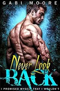 Review: Never Look Back by Gabi Moore