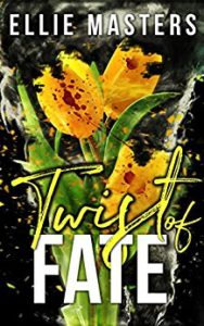 Review: Twist of Fate by Ellie Masters